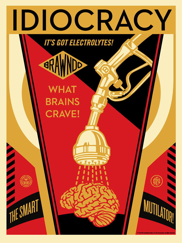 Idiocracy par Mike Judge (45 x 61 cm)